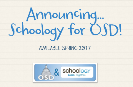 Graphic Announcing Schoology for OSD Available Spring 2017