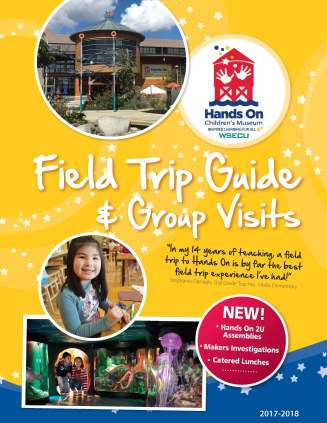 Hands On Children's Museum Field Trip Guide