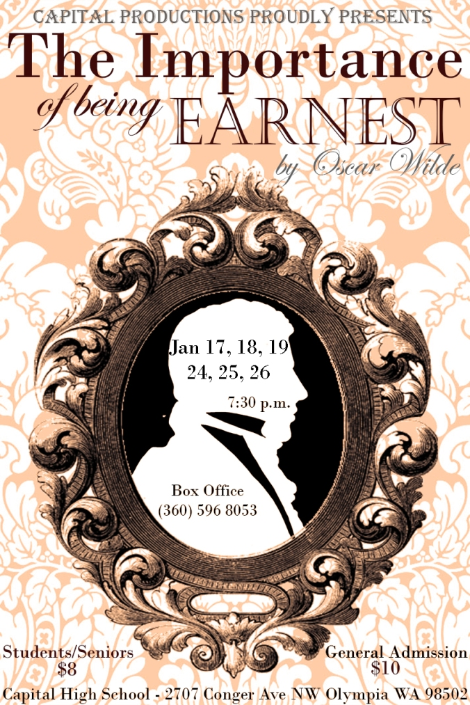 Capital Productions poster giving dates, times and cost of the upcoming production The Importance of being Earnest, by Oscar Wilde.