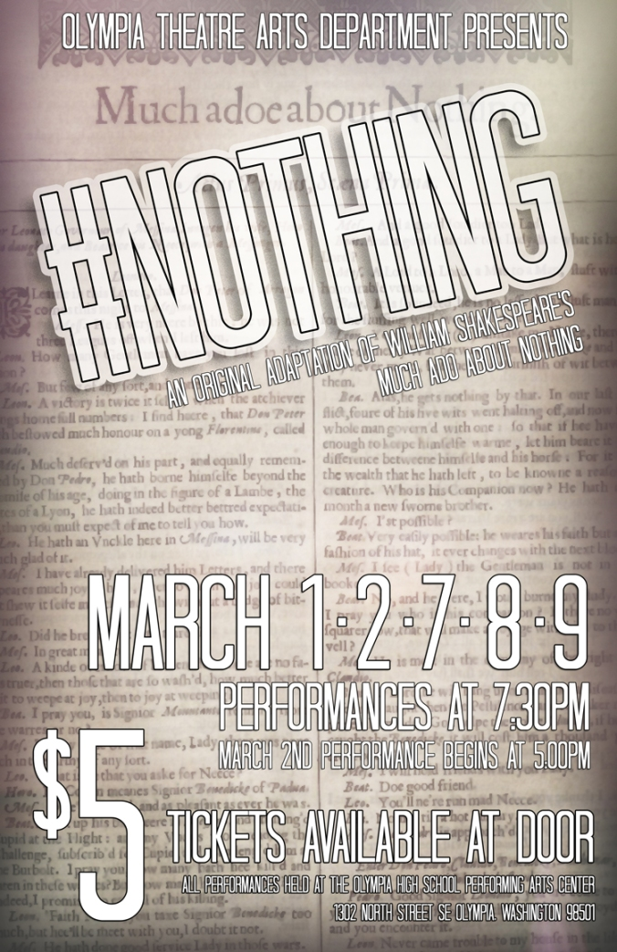 OHS Theatre Poster promoting #Nothing production starting March 1. Details in accompanying story