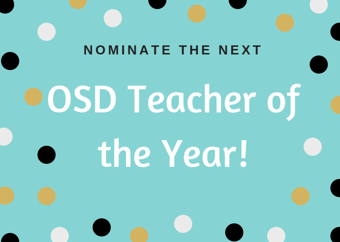 "Directive to ""Nominate the Next OSD Teacher of the Year"""