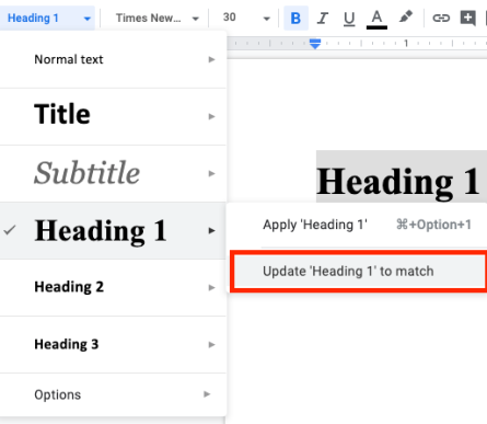 Google Docs screenshot. The Style menu is activated, Heading 1 is activated, and Update Heading 1 to match is selected.