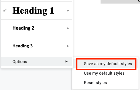 Google Docs screenshot. The Style menu is activated, Options is activated, and Save as my default styles is highlighted.