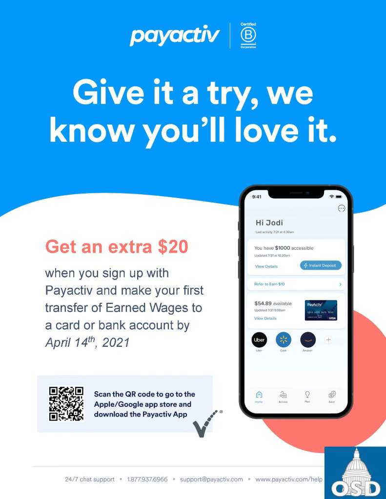 """Payactiv flyer with an image of a cell phone offering employees to get an extra $20 for signing up with Payactiv and making a first transfer of earned wages to a card or bank account by April 14, 2021. Heading says, """"Give it a try, we know you'll love it."""""""